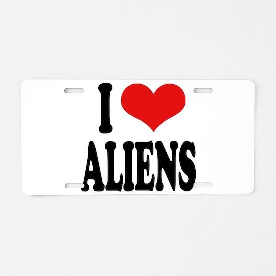 I Love Aliens (word) Aluminum License Plate