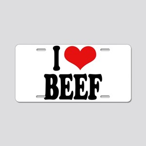 I Love Beef Aluminum License Plate