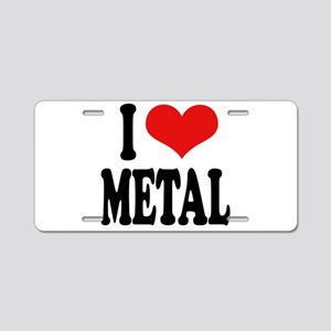 I Love Metal Aluminum License Plate
