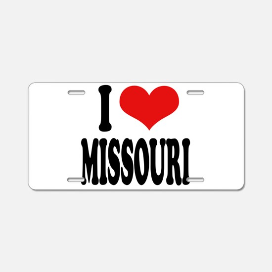 I Love Missouri Aluminum License Plate
