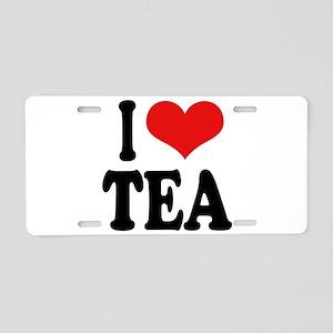 I Love Tea Aluminum License Plate