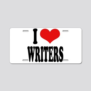 I Love Writers Aluminum License Plate