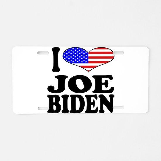 I Love Joe Biden Aluminum License Plate