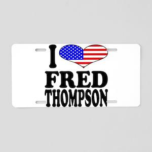 I Love Fred Thompson Aluminum License Plate