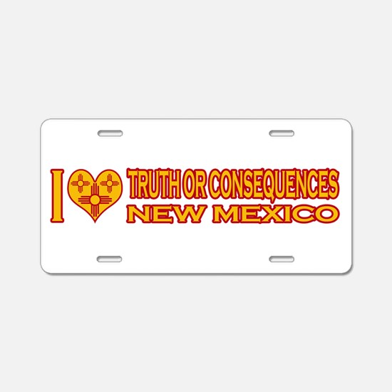 I Love Truth or Consequences, Aluminum License Pla