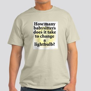 Babysitter Lightbulb Light T-Shirt