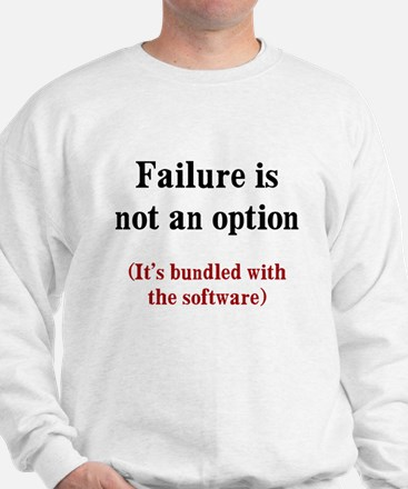 Software Failure Sweatshirt