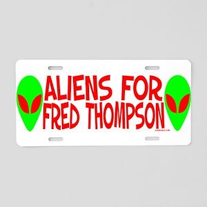 Aliens For Fred Thompson Aluminum License Plate