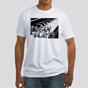 ORGAN PLAYER Fitted T-Shirt