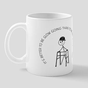 Slow Going Walker 1 Mug