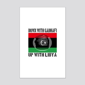 Down With Gadhafi Up With Libya Mini Poster Print