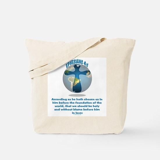 He has chosen Us! Tote Bag