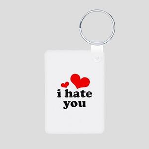 I Hate You Aluminum Photo Keychain