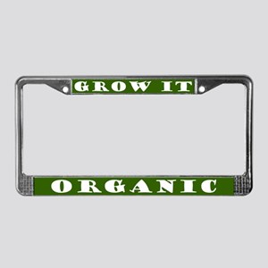 Grow It Organic License Plate Frame