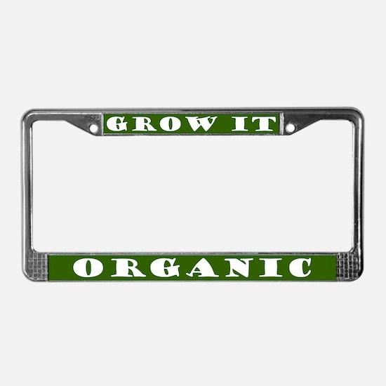 Grow It Organic License Plate Frame