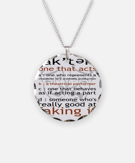 Actor (ak'ter) Meaning Necklace