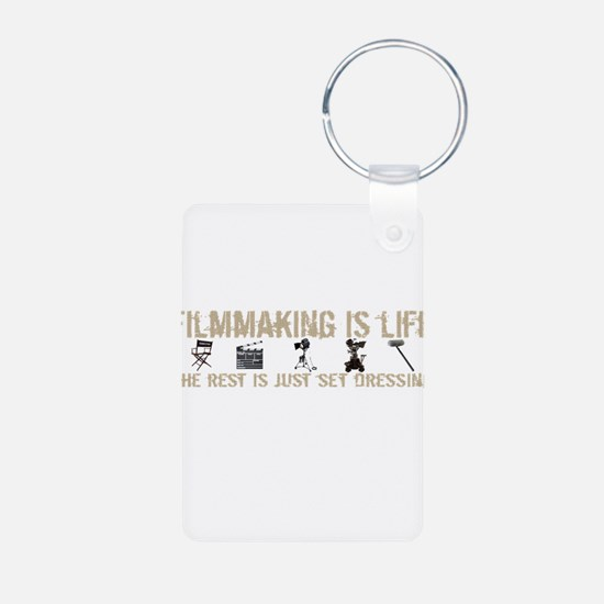 Filmmaking is Life Keychains