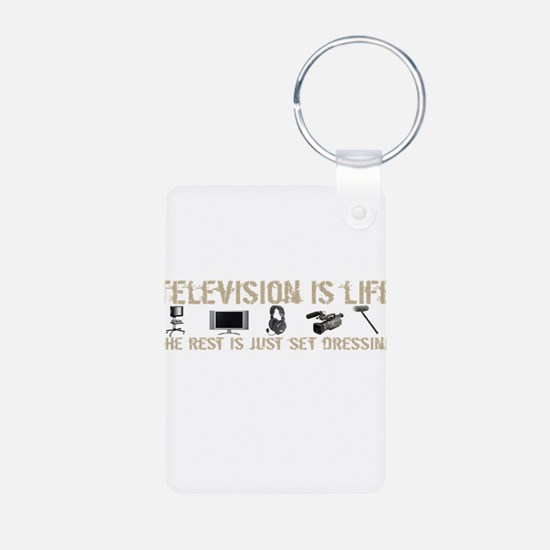 Television is Life Keychains