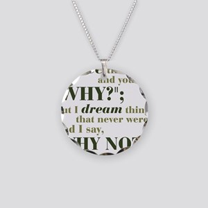 Shaw Quote No. 3 Necklace Circle Charm