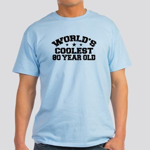 World's Coolest 80 Year Old Light T-Shirt