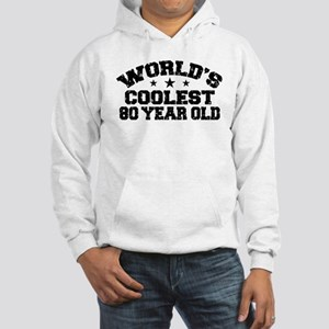 World's Coolest 80 Year Old Hooded Sweatshirt
