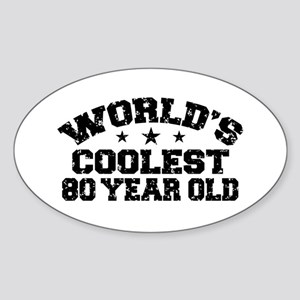 World's Coolest 80 Year Old Sticker (Oval)