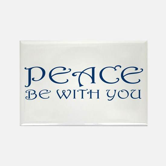 Peace Be With You Rectangle Magnet