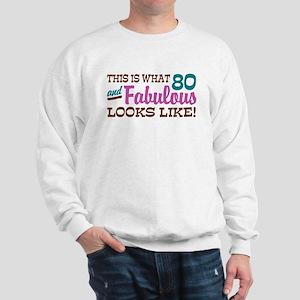 Funny 80th Birthday Sweatshirt