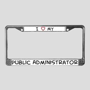 I Love Public Administrator License Plate Frame
