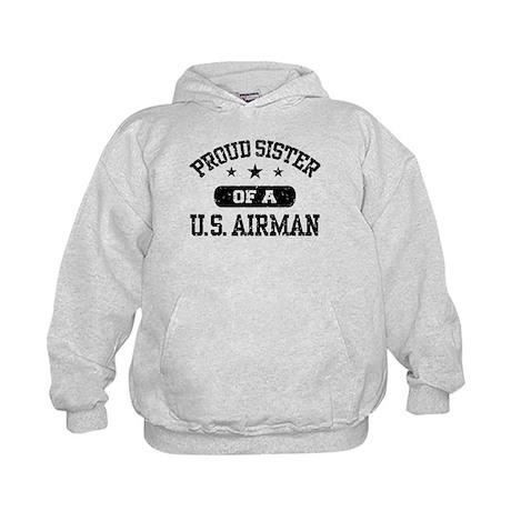 Proud Sister of a US Airman Kids Hoodie