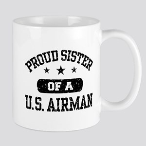 Proud Sister of a US Airman Mug