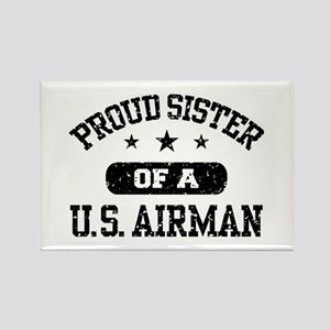 Proud Sister of a US Airman Rectangle Magnet