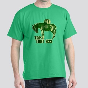 Tap That Ass Dark T-Shirt
