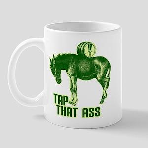 Tap That Ass Mug