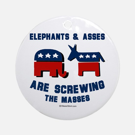 Elephants & Asses are screwing the masses -  Ornam
