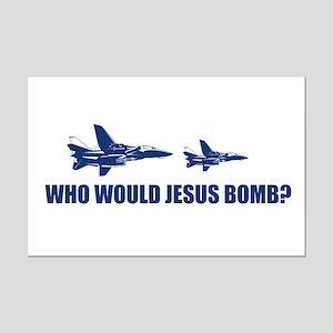 Who would Jesus bomb? -  Mini Poster Print