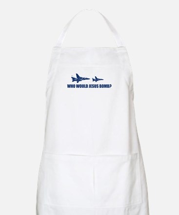 Who would Jesus bomb? -  BBQ Apron