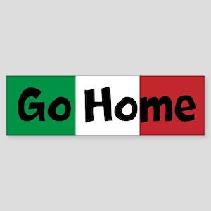 Go Home Custom Sticker (Bumper)