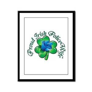 Proud Irish PoliceWife Framed Panel Print