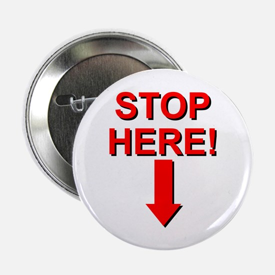 Stop Here Button