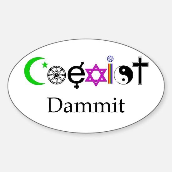 Coexist Dammit! Sticker (Oval)