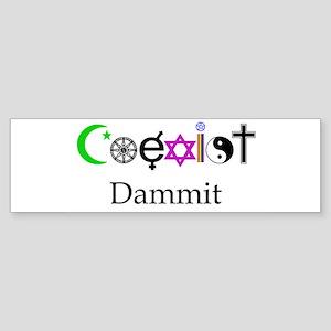 Coexist Dammit! Sticker (Bumper)