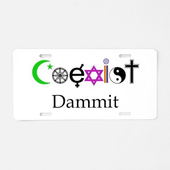Coexist Dammit! Aluminum License Plate