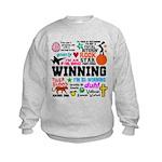 Quotes Kids Sweatshirt
