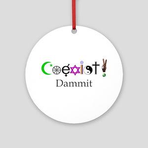 Coexist Dammit! 2 Ornament (Round)