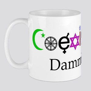 Coexist Dammit! 2 Mug