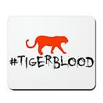 Tiger Blood Mousepad