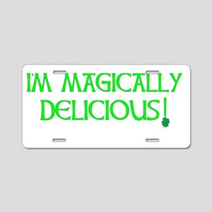 I'M MAGICALLY DELICIOUS Aluminum License Plate
