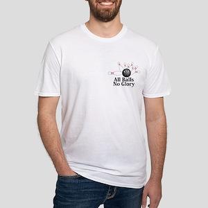All Balls No Glory Logo 6 Fitted T-Shirt Design Fr