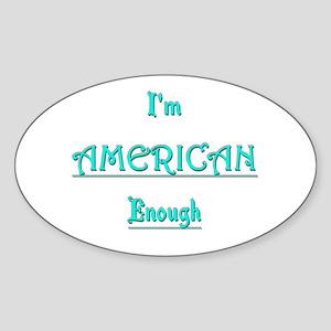 American Enough tee Sticker